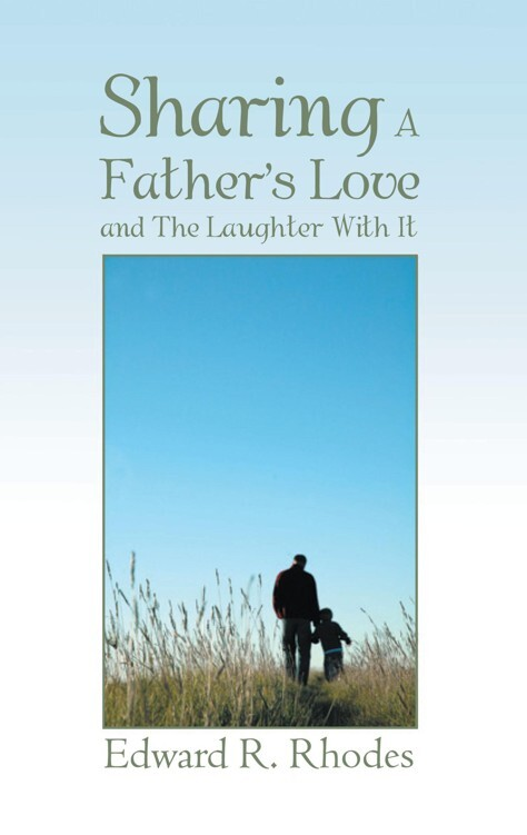 Sharing a Father´s Love and .... als eBook Down...