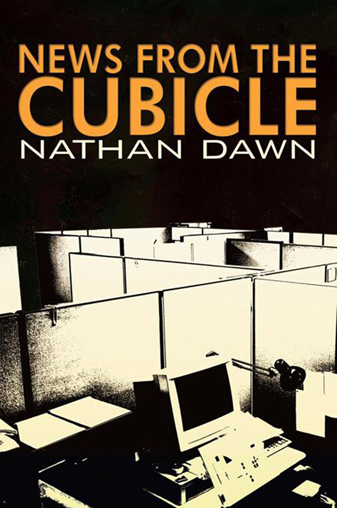 News from the Cubicle als eBook Download von Na...