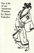 The Life of an Amorous Woman and Other Writings
