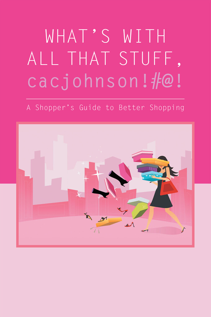 What´S with All That Stuff,Cacjohnson!#@! als e...