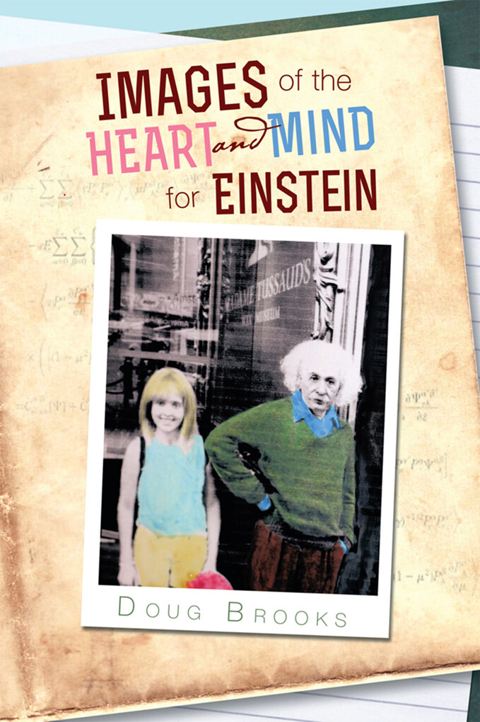 Images of the Heart and Mind for Einstein als e...