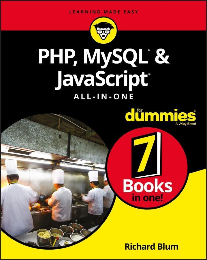 PHP, MySQL, & JavaScript All-in-One For Dummies...