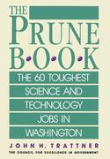 Prune Book: The 60 Toughest Science and Technology Jobs in Washington