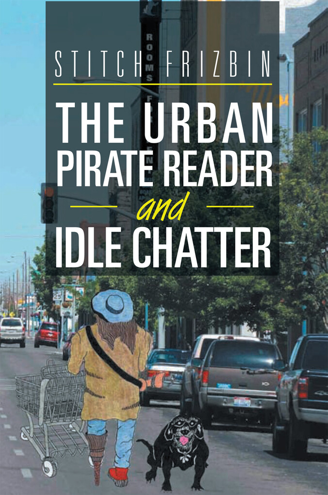 The Urban Pirate Reader and Idle Chatter als eB...