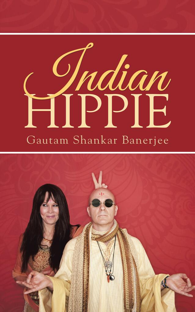 Indian Hippie als eBook Download von Gautam Sha...