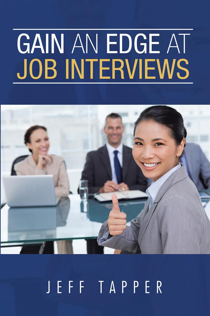 Gain an Edge at Job Interviews als eBook Downlo...