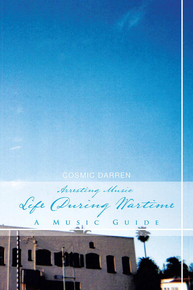 Arresting Music: Life During Wartime- a Music G...