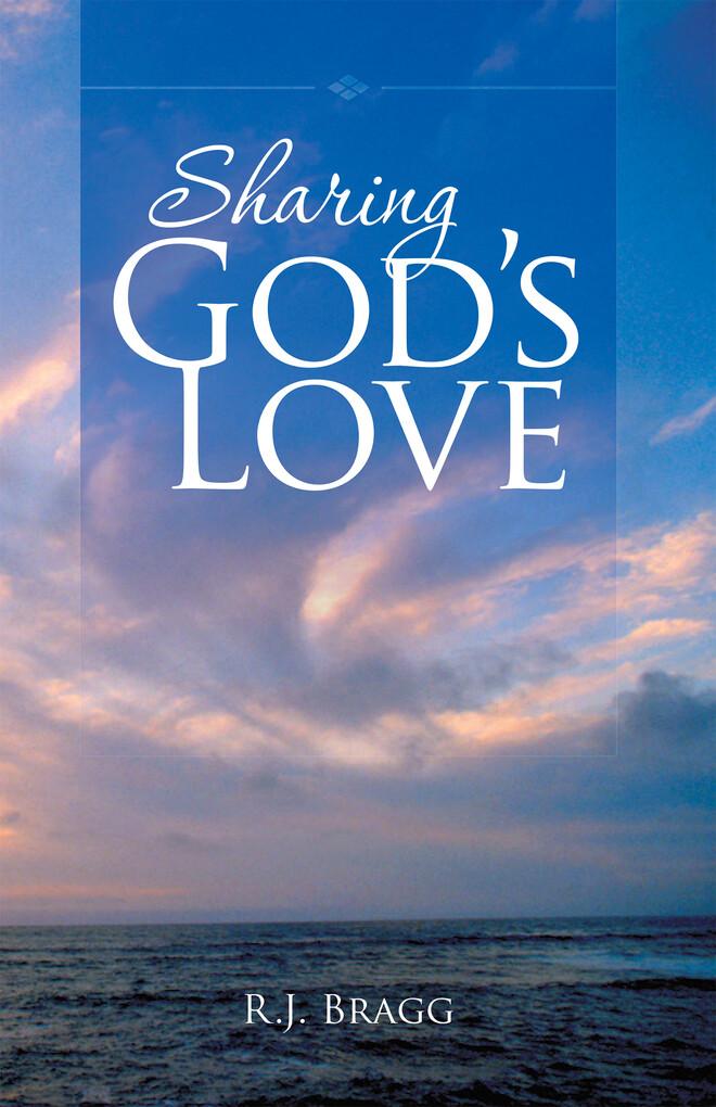 Sharing God´S Love als eBook Download von R. J....