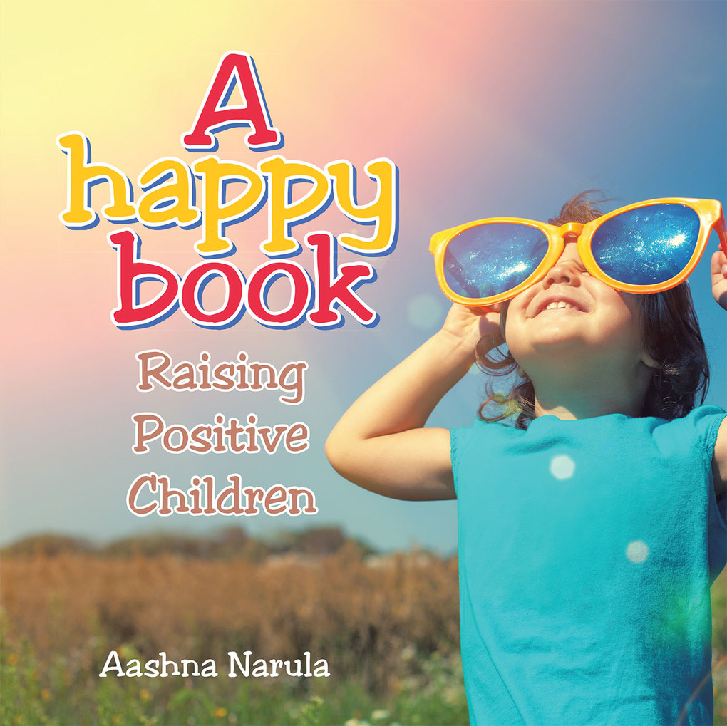 A Happy Book als eBook Download von Aashna Narula