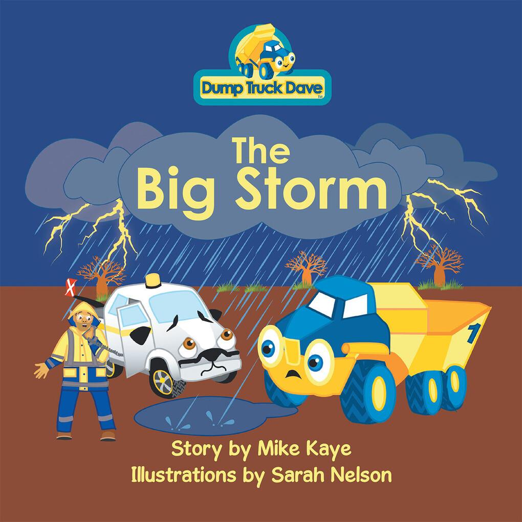 Dump Truck Dave . . . the Big Storm als eBook D...