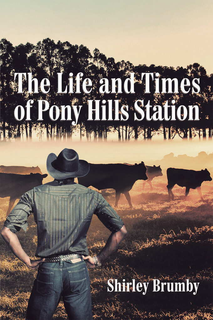 The Life and Times of Pony Hills Station als eB...