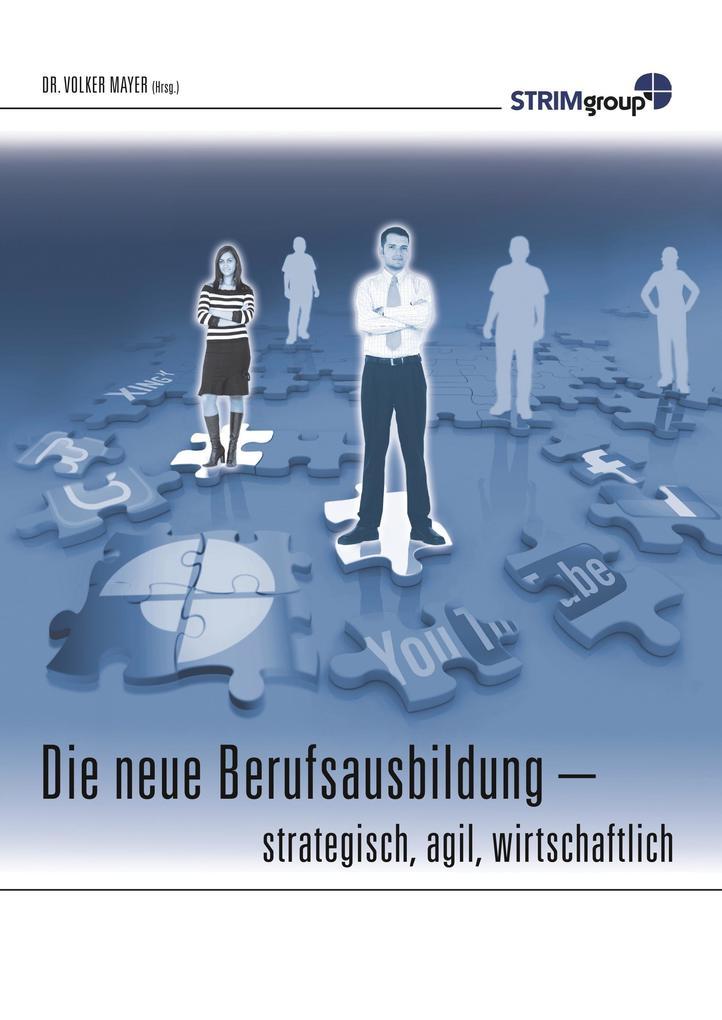 Die neue Berufsausbildung als Buch von Volker M...
