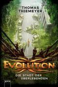 Evolution (1). Die Stadt der Überlebenden