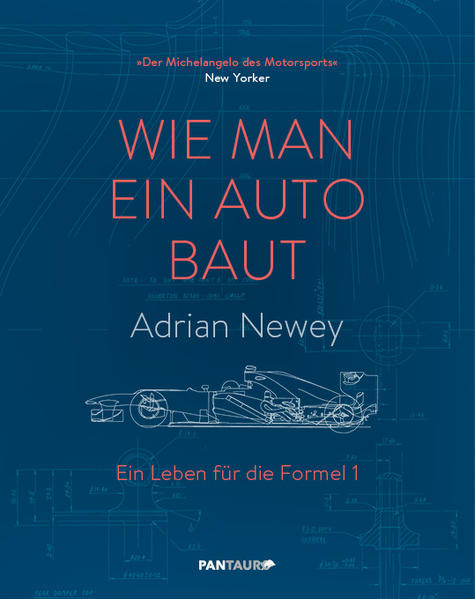 wie man ein auto baut buch adrian newey. Black Bedroom Furniture Sets. Home Design Ideas