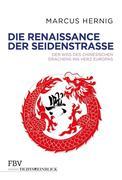 Die Renaissance der Seidenstraße