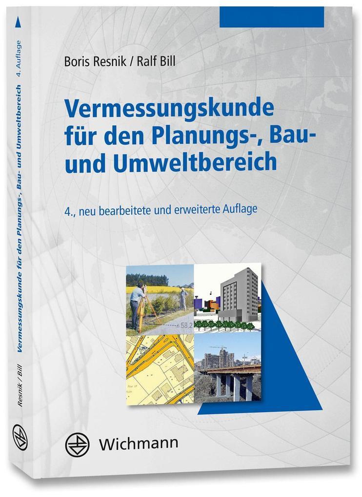 Vermessungskunde für den Planungs-, Bau- und Umweltbereich als Buch