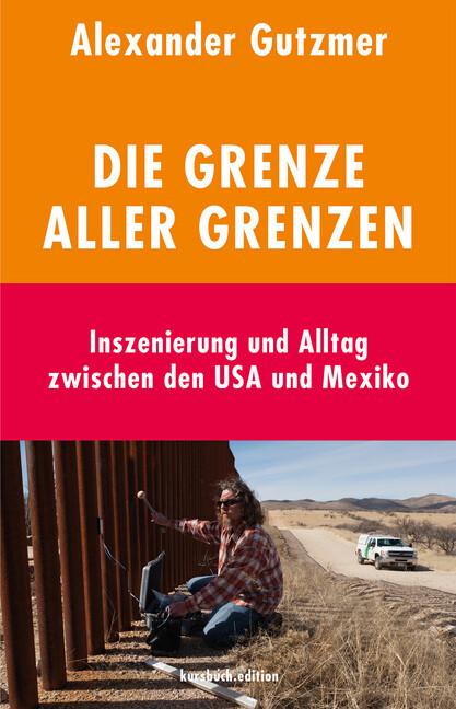 Die Grenze aller Grenzen als Buch von Alexander...