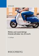 Mofas und zweirädrige Kleinkrafträder bis 25 km/h
