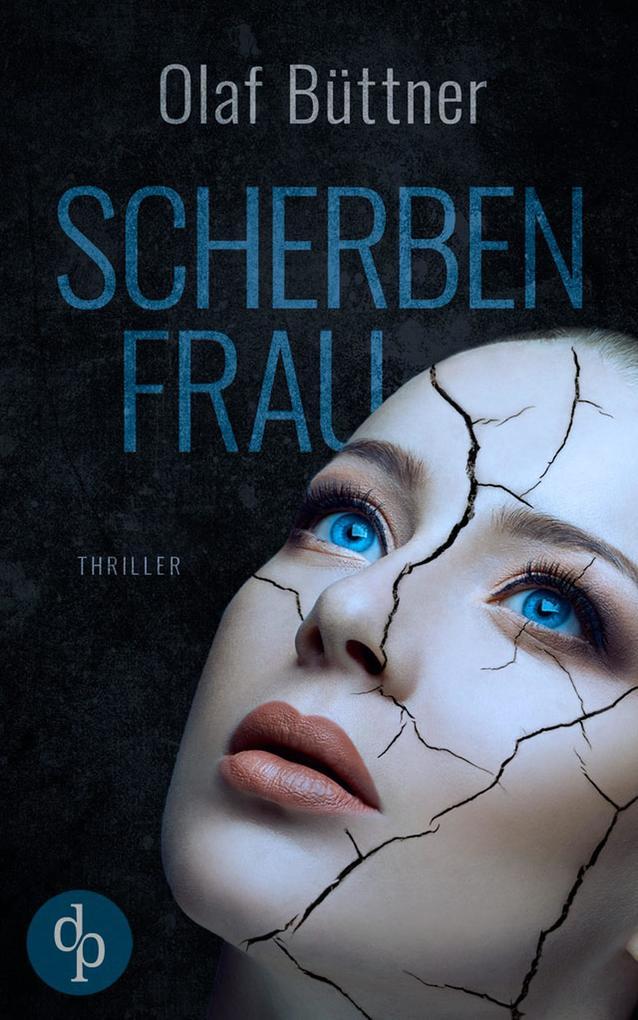 Scherbenfrau (Thriller) als eBook