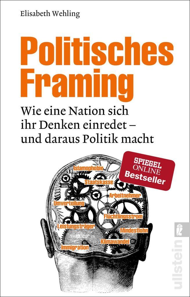Politisches Framing (eBook), Elisabeth Wehling