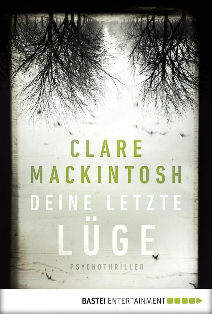 Deine letzte Lüge als eBook