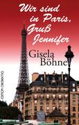 Wir sind in Paris, Gruß Jennifer