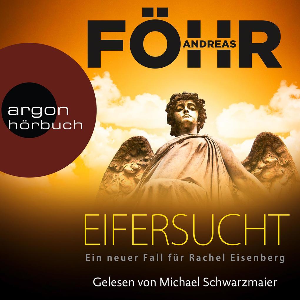 Eifersucht - Ein neuer Fall für Rachel Eisenberg (Gekürzte Lesung) als Hörbuch Download