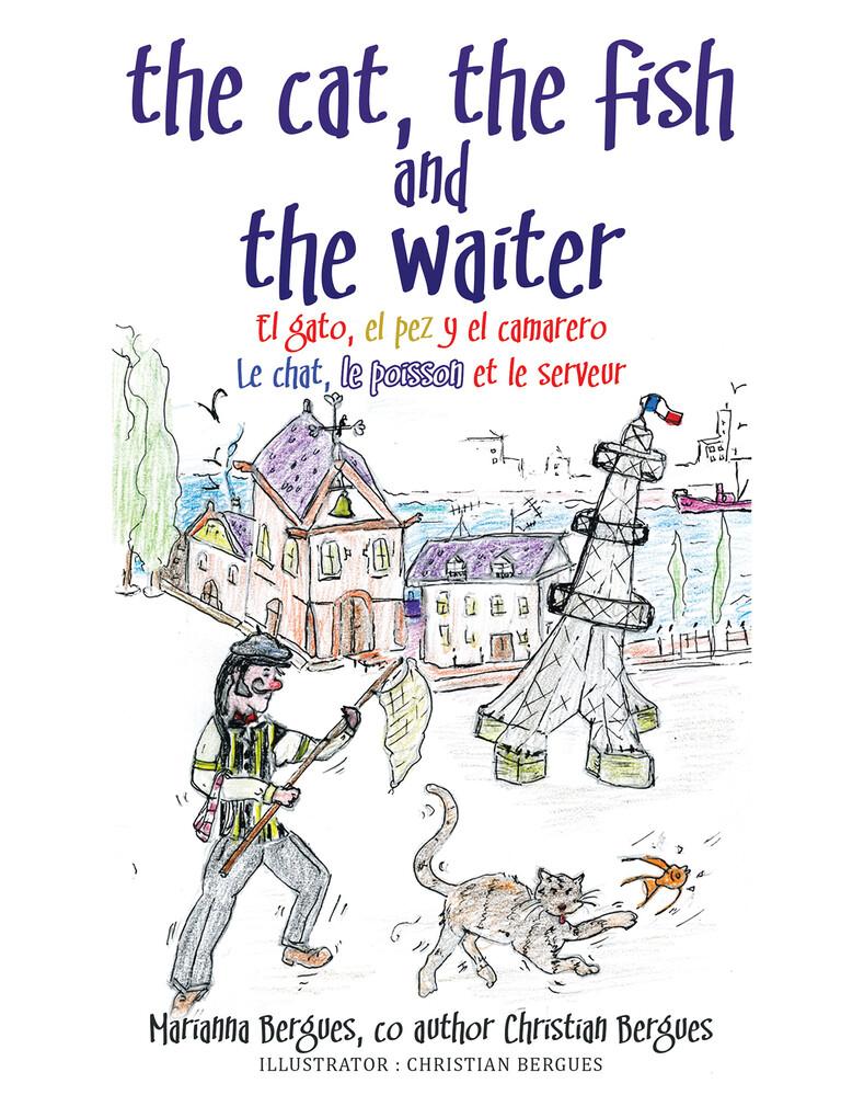 The Cat, the Fish and the Waiter (Spanish Editi...