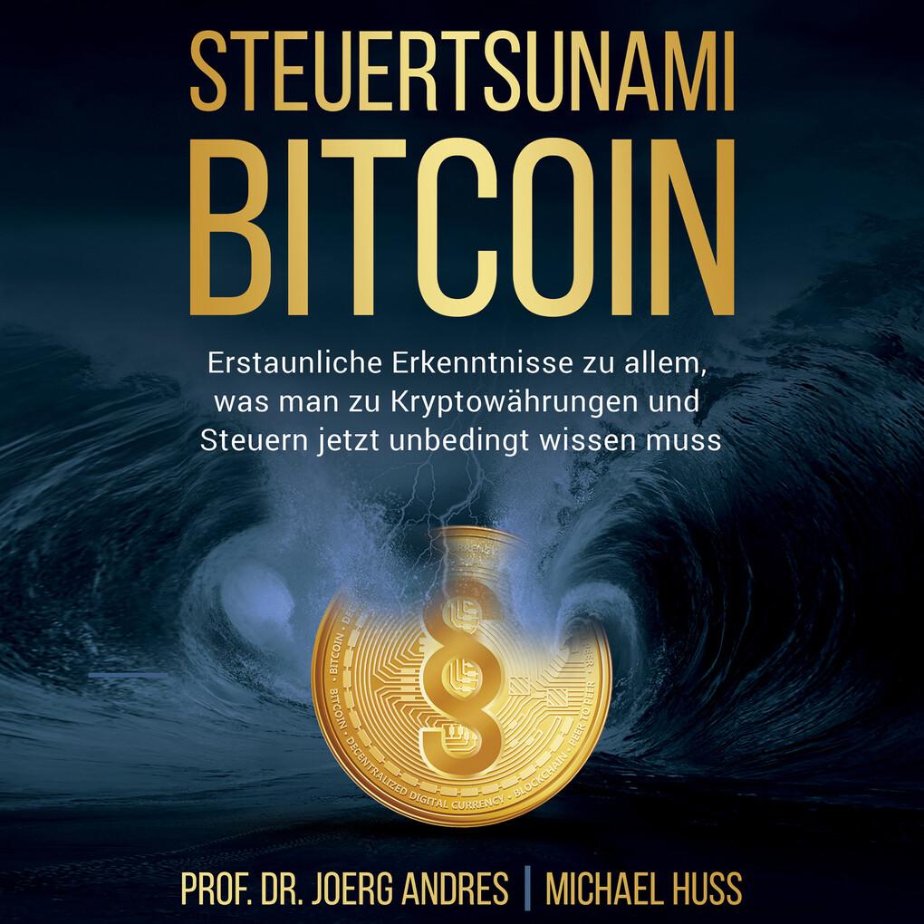 Steuertsunami Bitcoin als Hörbuch Download von ...