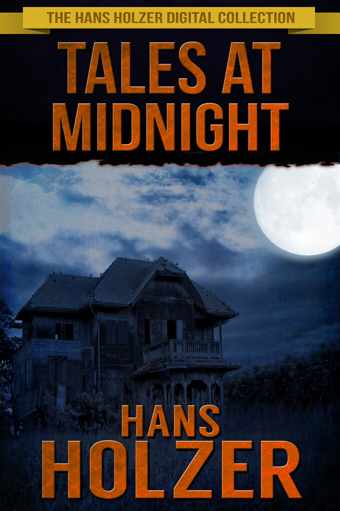 Tales at Midnight: True Stories from Parapsycho...