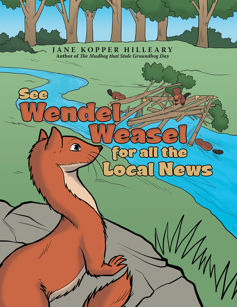 See Wendel Weasel for All the Local News als eB...