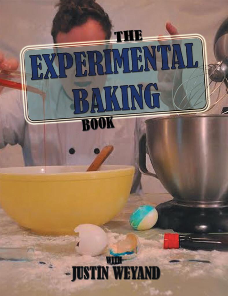 The Experimental Baking Book als eBook Download...