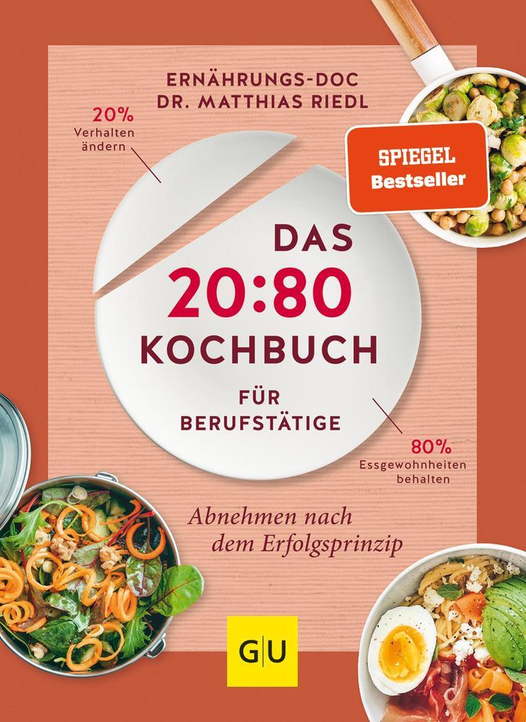 Das 20:80-Kochbuch für Berufstätige als eBook