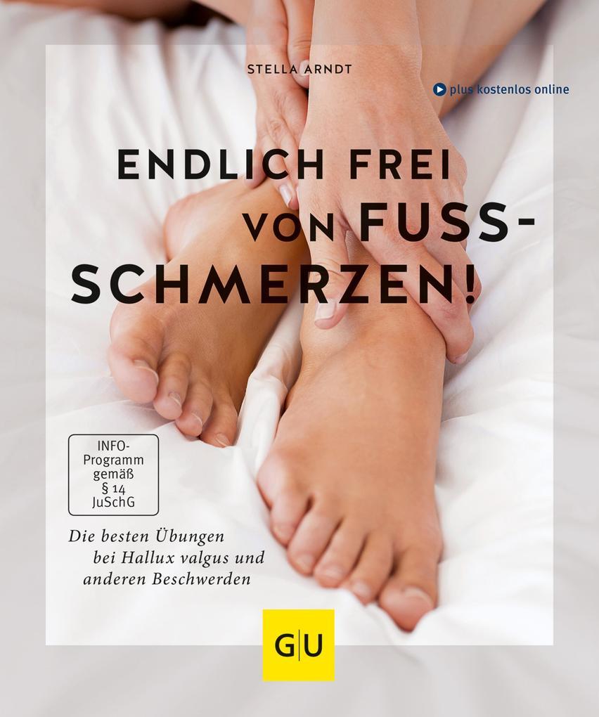 Endlich frei von Fußschmerzen! als eBook