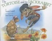 The Tortoise & the Jackrabbit