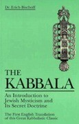 The Kabbala: An Introduction to Jewish Mysticism and Its Secret Doctrine