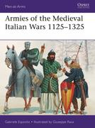 Armies of the Medieval Italian Wars 1125-1325