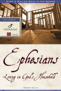 Ephesians: Living in God's Household