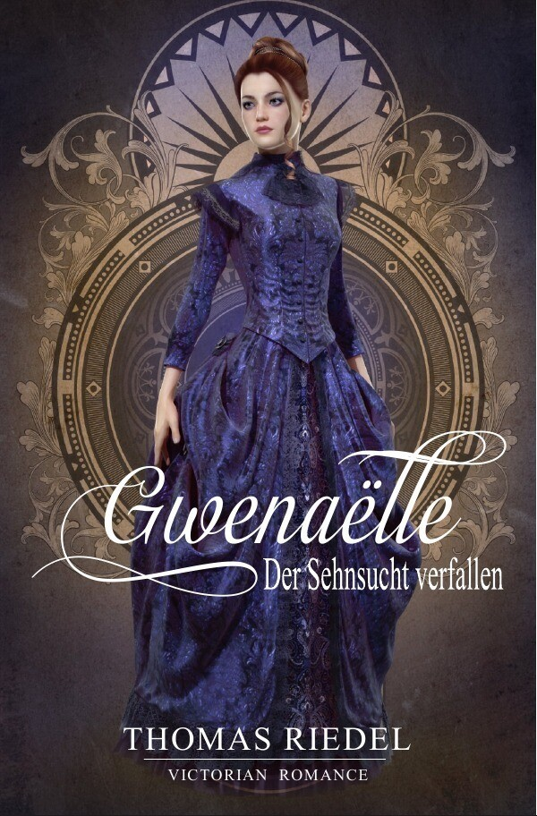 Gwenaëlle - Der Sehnsucht verfallen als Buch (gebunden)