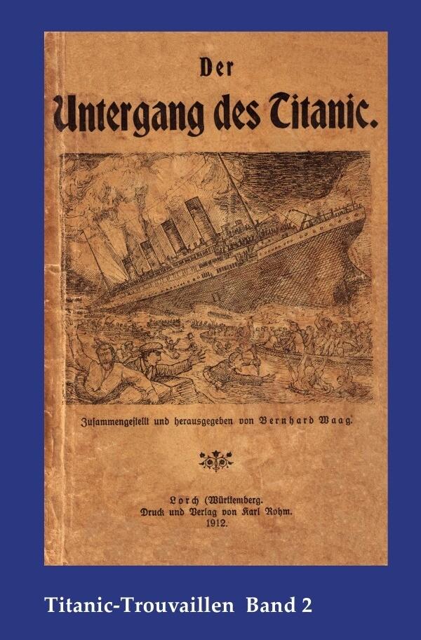 Der Untergang des Titanic als Buch von Bernhard...