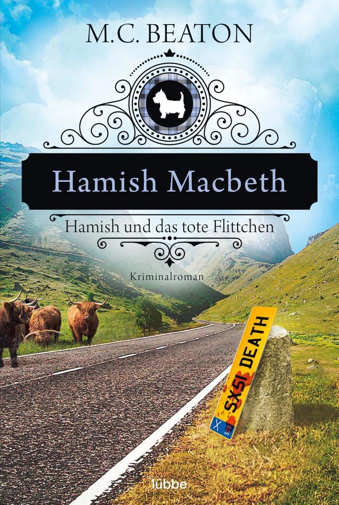 Hamish Macbeth und das tote Flittchen als Taschenbuch