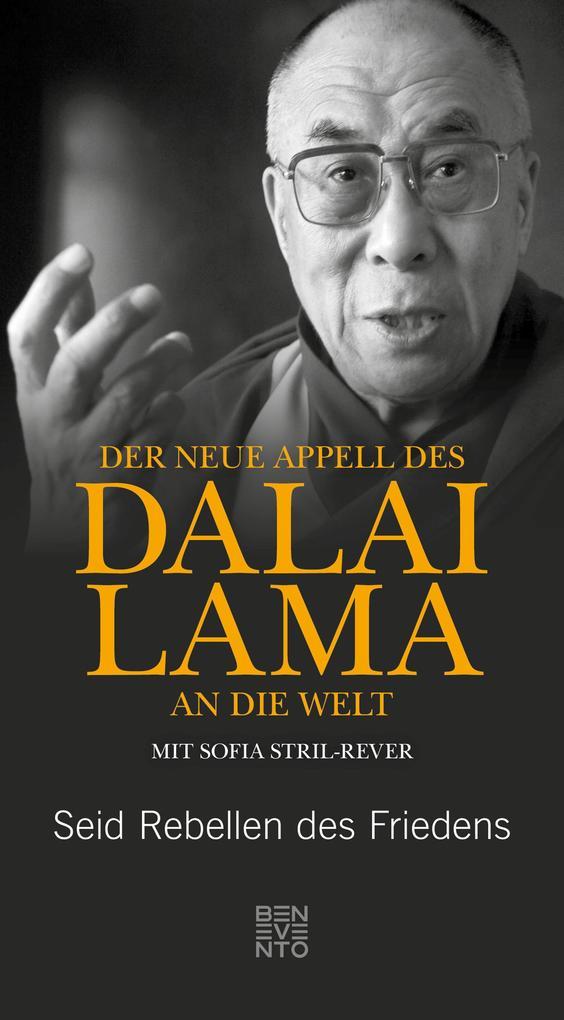 Der neue Appell des Dalai Lama an die Welt als eBook