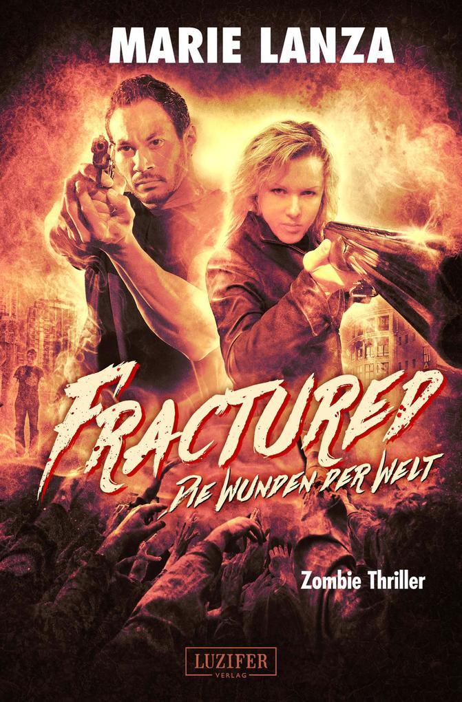 Fractured - Die Wunden der Welt als eBook