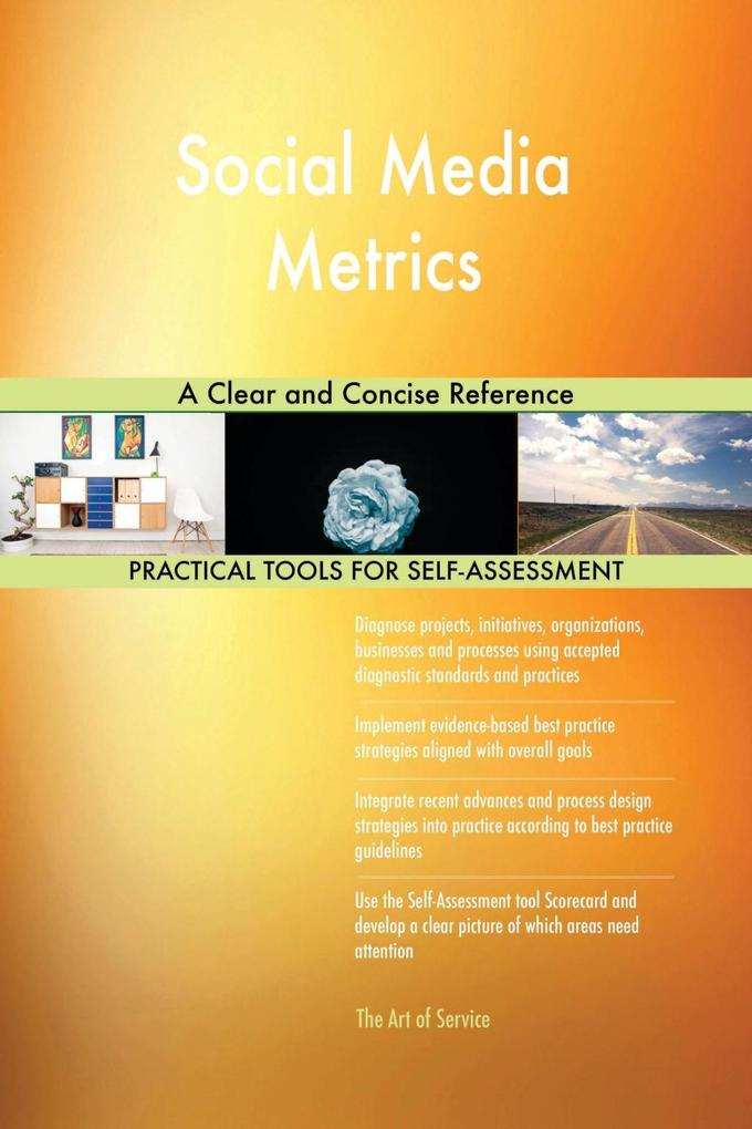 Social Media Metrics A Clear and Concise Refere...