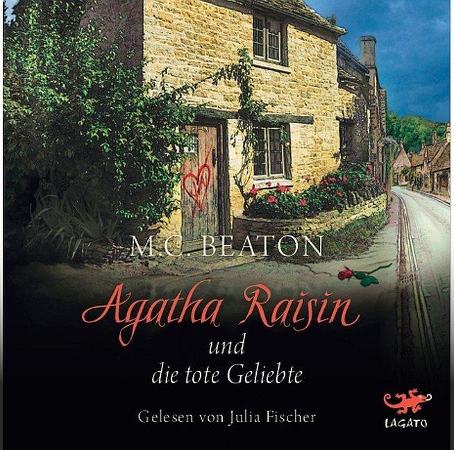 Agatha Raisin und die tote Geliebte als Hörbuch