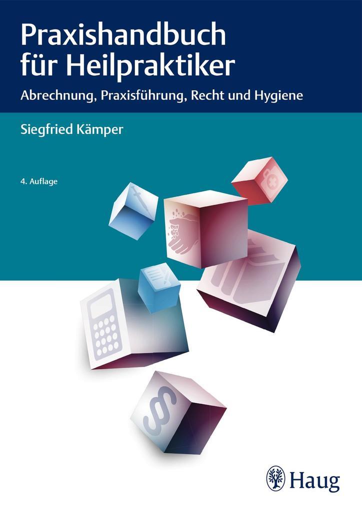 Praxishandbuch für Heilpraktiker als Buch