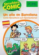 PONS Sprachlern-Comic Spanisch - Un ano en Barcelona