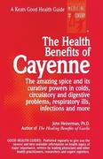 The Health Benefits of Cayenne