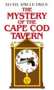 The Mystery of the Cape Cod Tavern