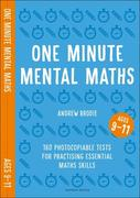 One Minute Mental Maths for Ages 9-11